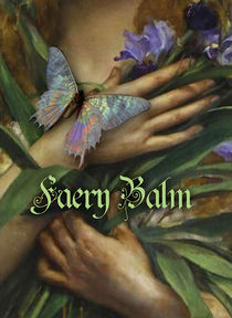 Faery Balm - For lips and fingertips