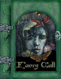 """Faery Call"" Book by Katlyn"